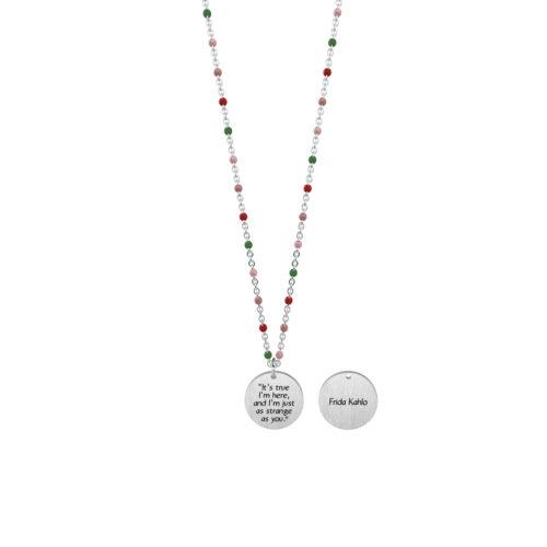 Collana donna Kidult 751149 E' vero sono qui , collezione Frida Kahlo , realizzata in acciaio 316L anallergico con charm pendente rotondo, modello corto da 44 cm. Assoluta novità Kidult 2020.