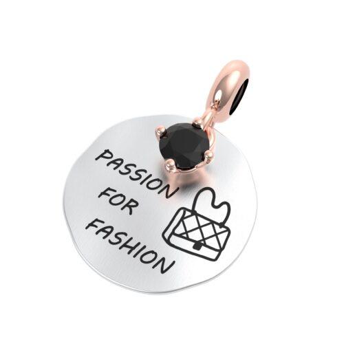 """Charme Donna Rerum 25093 della collezione Passioni in argento 925 di forma rotonda con incisione """"Passion for fashion""""."""